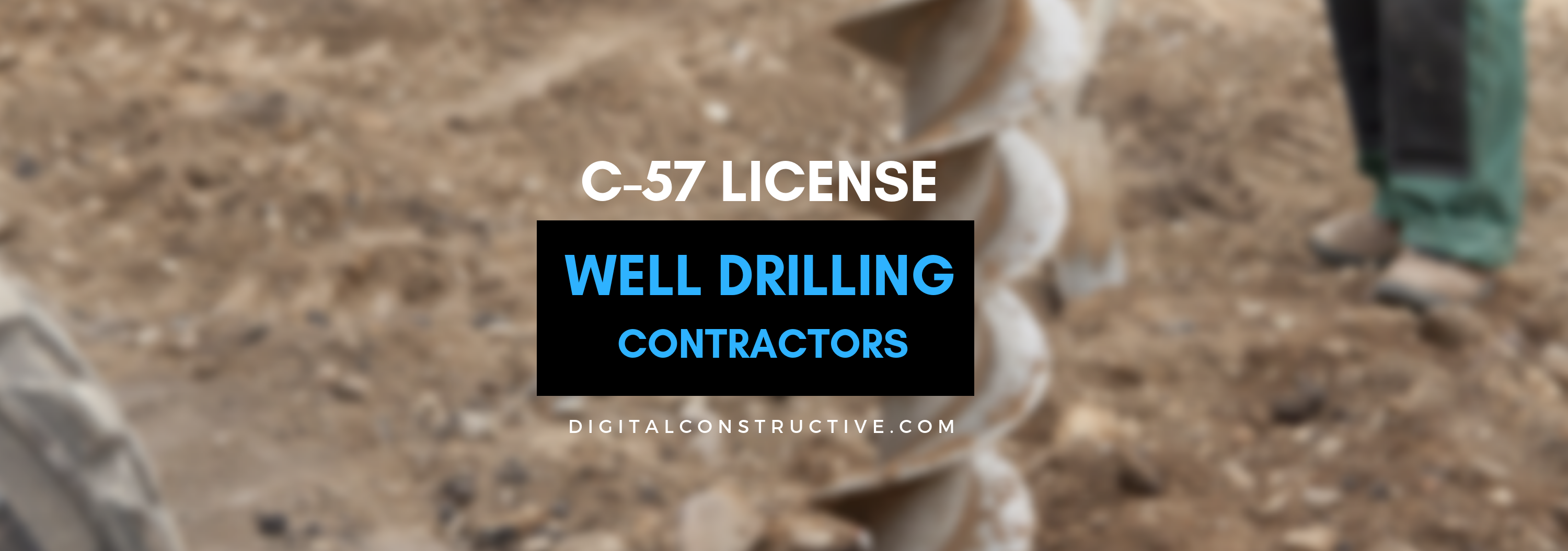 C 57 License Well Drilling Contractor Digital Constructive