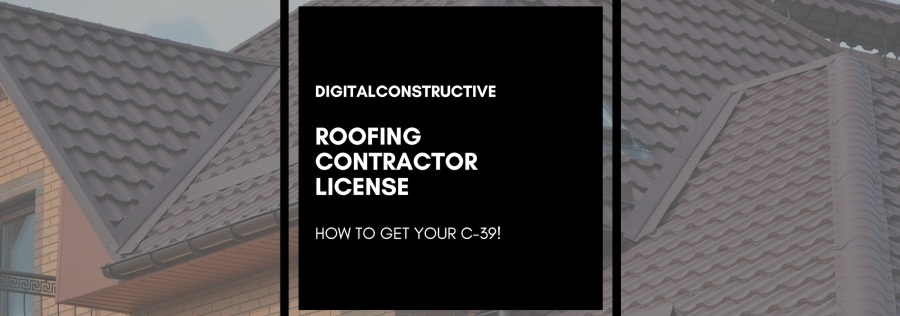 Roofing Contractor License How To Get Your C 39 Digital Constructive