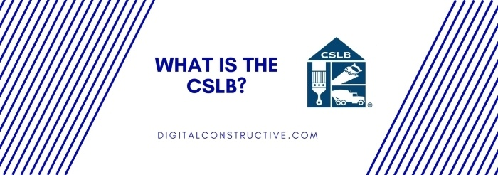 featured image for a blog post covering what is the CSLB, contractors state license board