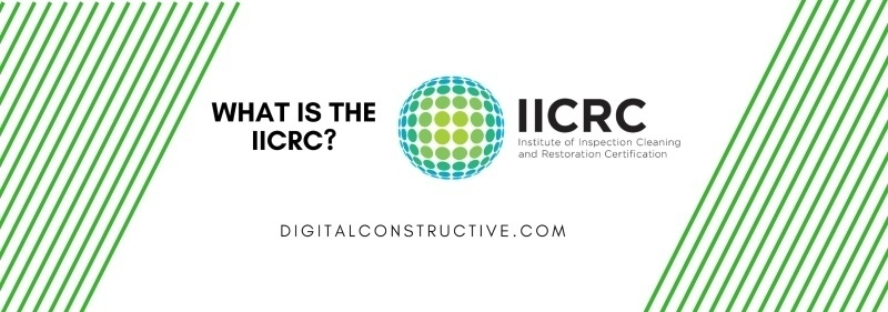 featured image for a blog post about the IICRC: Institute of Inspection, cleaning and restoration certification