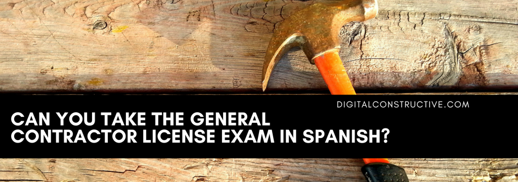 a hammer laying on a wooden table. blog post provides information on taking the general contractor license exam in spanish