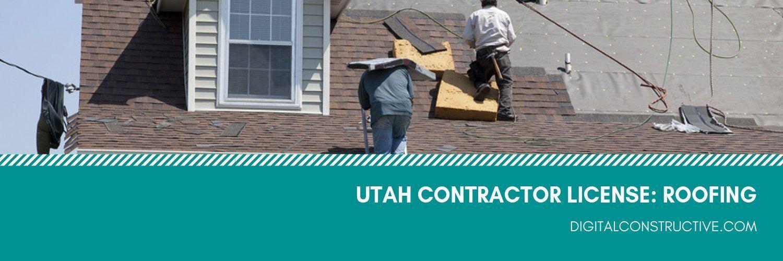 Get Your Utah Roofing License Fast Digital Constructive