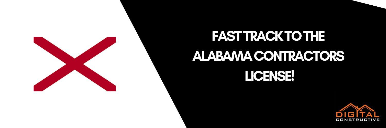 Alabama Contractors License Fast Track Digital