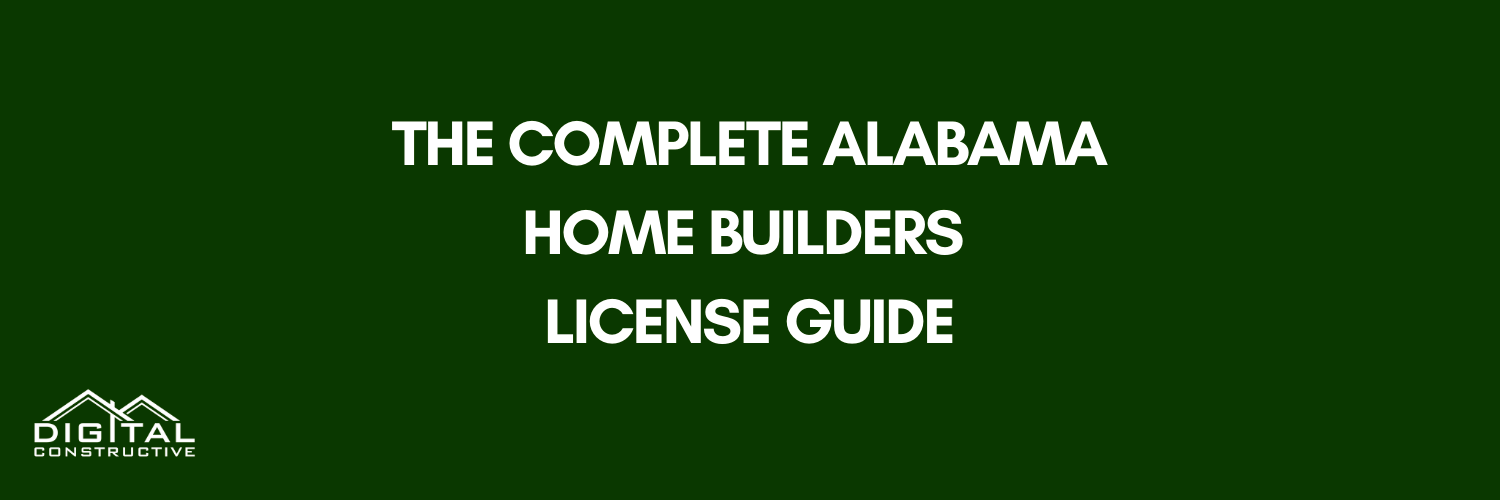 Your Free Alabama Home Builders License Guide Digital