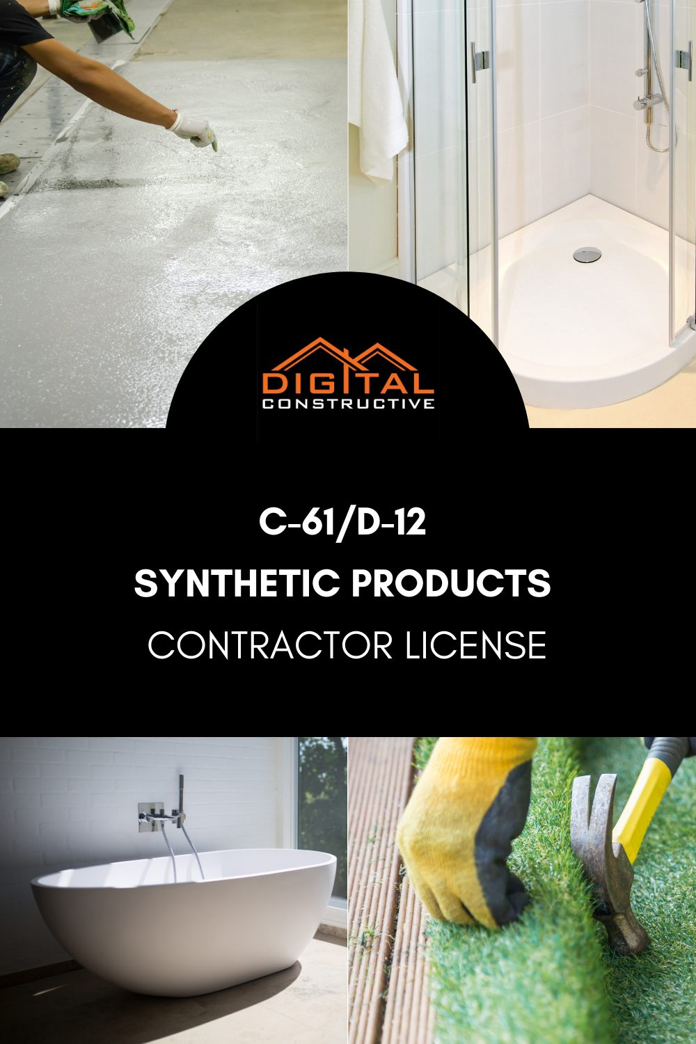 what can you do with the C-61 contractors license for synthetic products in California