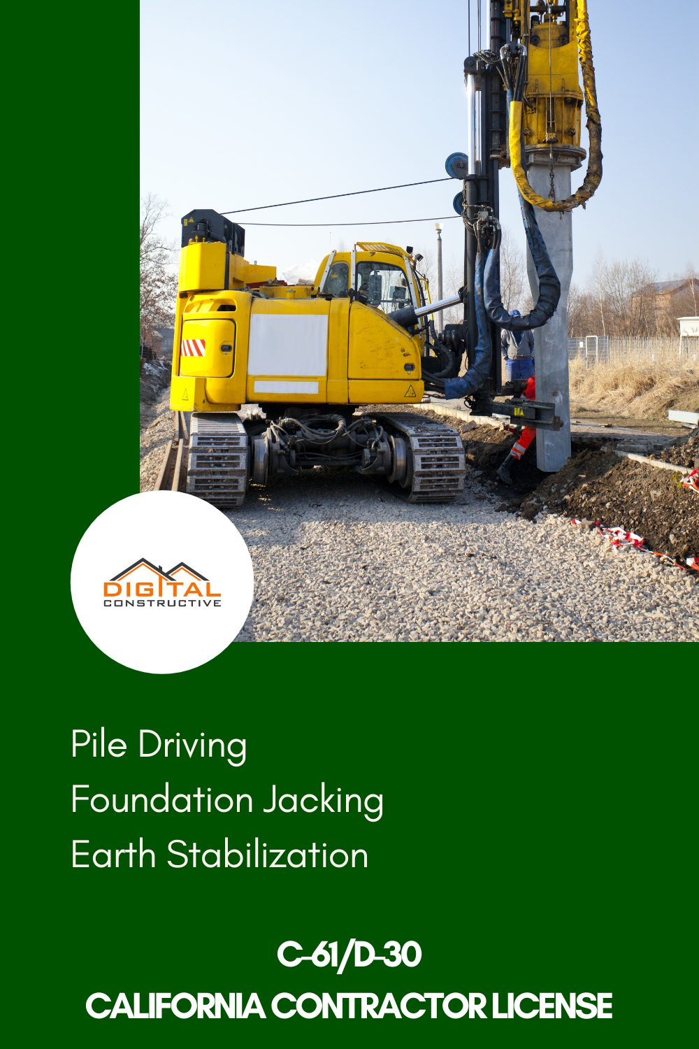 what can you do with a C-61 license for pile driving and foundation jacking in California
