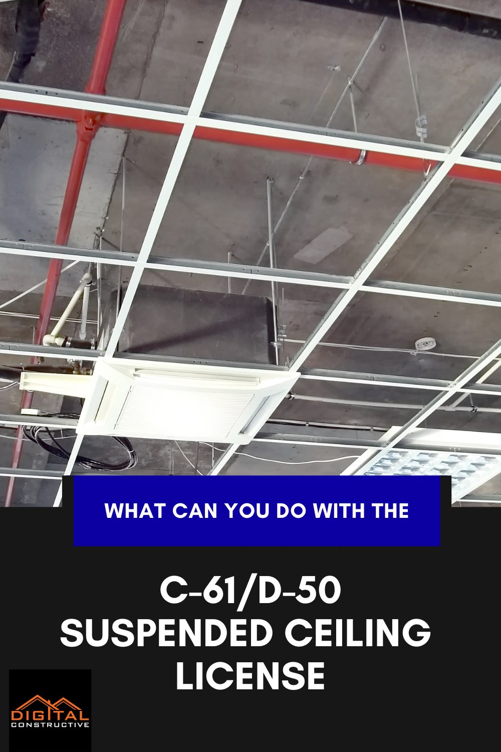 what can you do with the C-61 contractors license for suspended ceilings installation in california