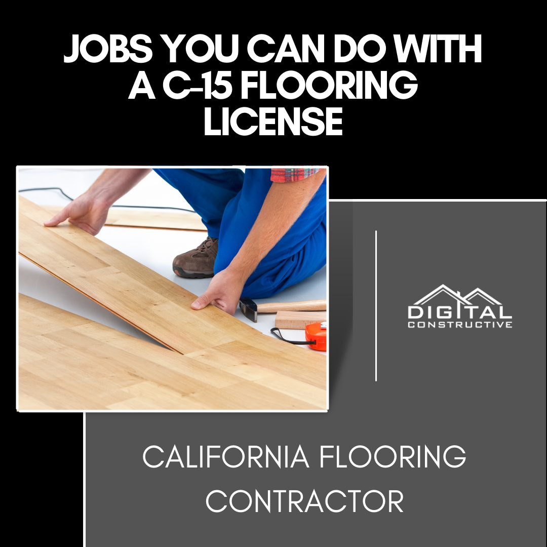 Jobs you can do with a C-15 license in California