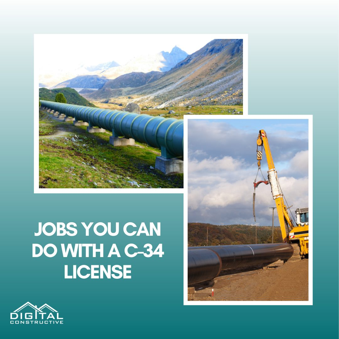 Jobs you can do with a C-34 pipeline contractor license in California