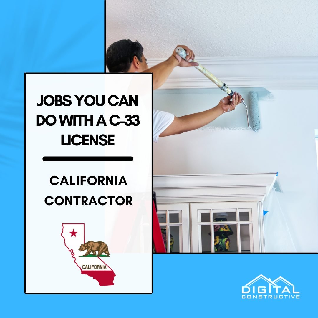 jobs you can do with a C-33 contractor license in California